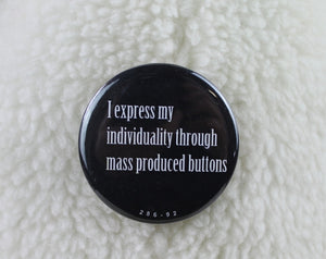Sisterhood Sayings buttons - personal expression