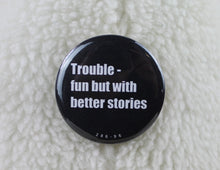 Load image into Gallery viewer, Sisterhood Sayings buttons - Sassy