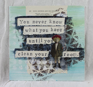"""You never know what you have..."""
