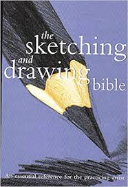 the Sketching and Drawing Bible by Marylin Scott