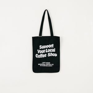 Support Your Local Coffee Shop Tote