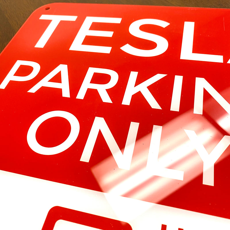 TESLA PARKING ONLY Sign - $35 with 20% Off