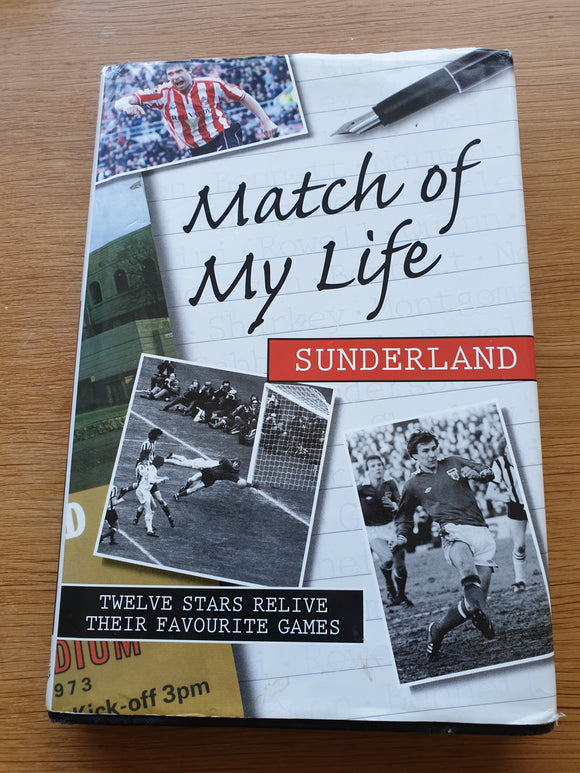 Book Match of  My Life. Sunderland AFC Author Rob Mason 2006