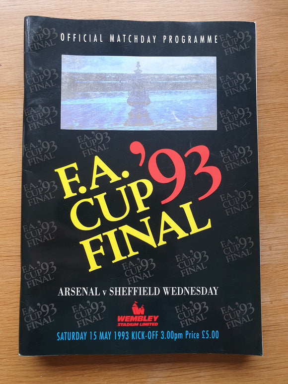 Match Programme Arsenal v Sheffield Wednesday 1993 FA Cup Final