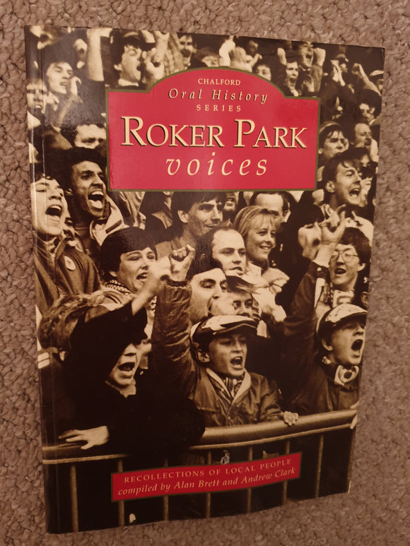 Book Roker Park Voices Sunderland AFC 1997