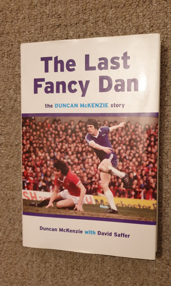 Book The Last Fancy Dan Duncan McKenzie 2009 SIGNED
