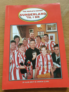 "Book Sunderland 'Til I Die"" The Peoples History 1999"