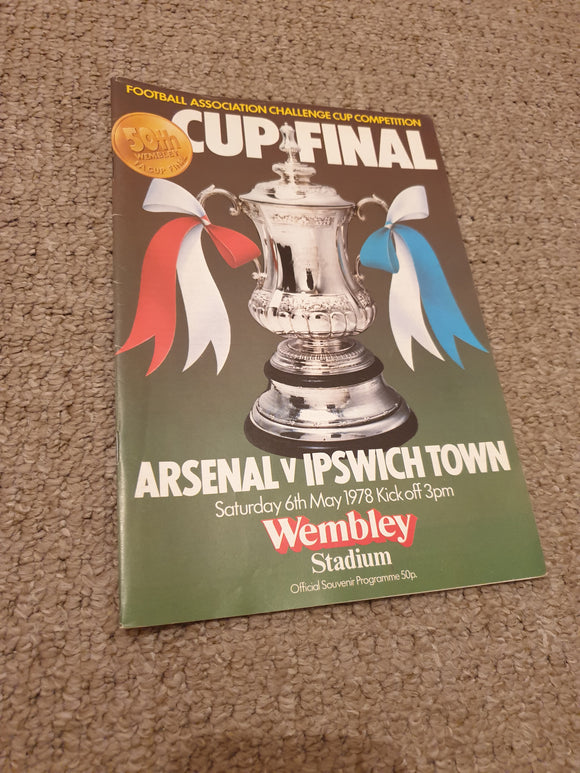 Match Programme Ipswich Town v Arsenal 1978 FA Cup Final
