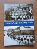 Book. Caseys, Cups and Canny Lads Alan Brett 2004