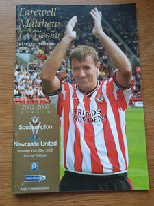 Match Programme Southampton v Newcastle Utd 11th May 2002 Matt Le Tissier Farewell