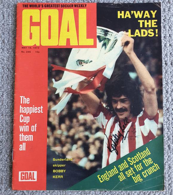 Goal Magazine May 1973 SIGNED Bobby Kerr
