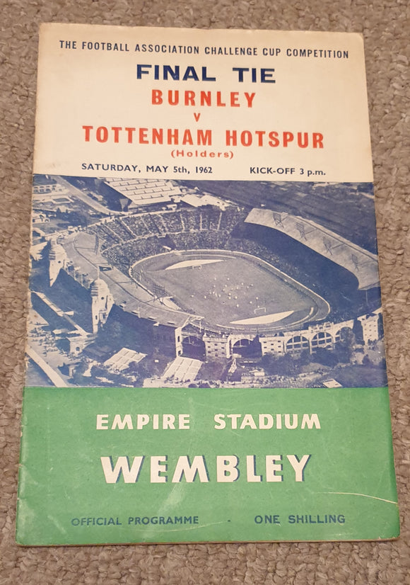 Match Programme Spurs v Burnley 1962 FA Cup Final