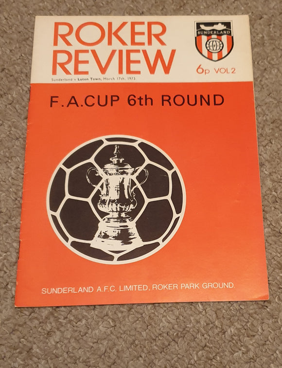 Match Programme Sunderland v Luton Town FA Cup 6th Round 1972/3