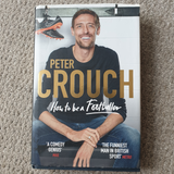 Book Peter Crouch How to be a Footballer