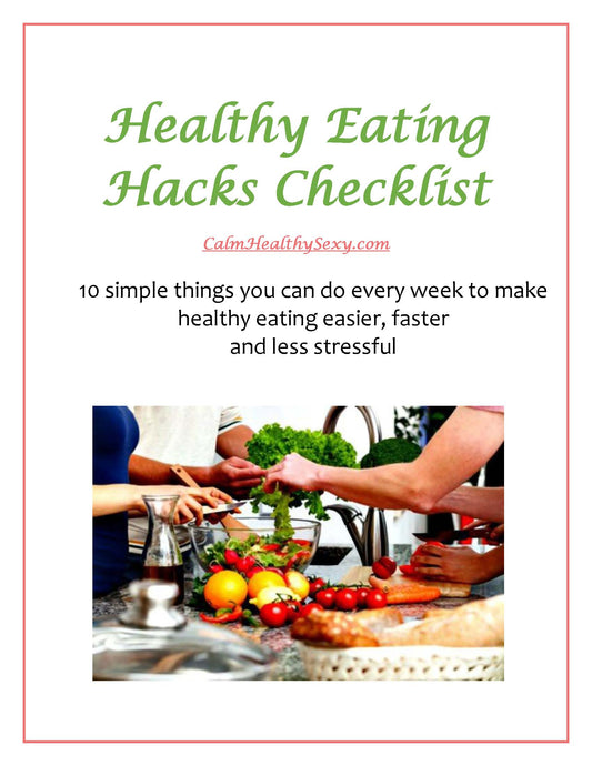10 Healthy Eating Hacks