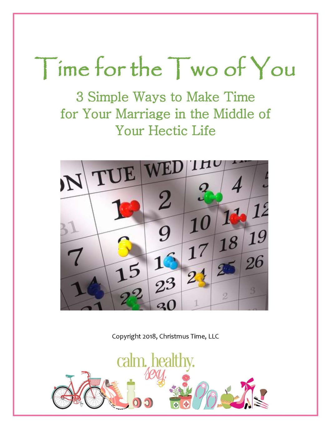 Time for the Two of You - 3 Simple Ways to Make Time for Your Marriage
