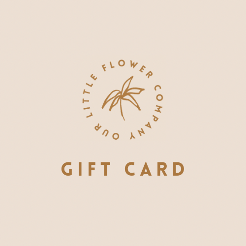 Our Little Flower Company Gift Card