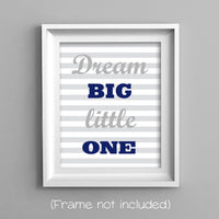 dream big little one nursery art print in gray and navy