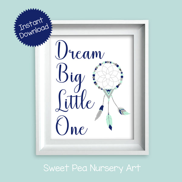 printable dream big little one nursery sign