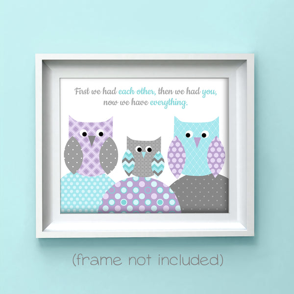first we had each other nursery print with owls