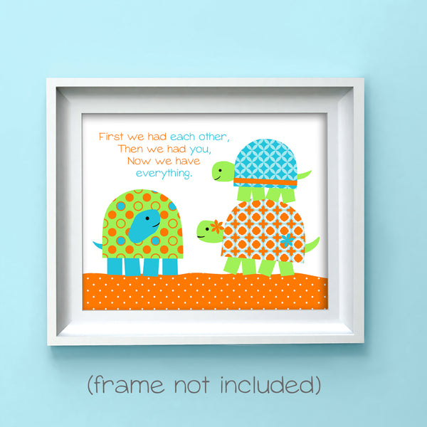 first we had each other nursery print with turtles