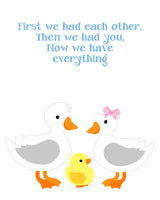 first we had each other print with duck family