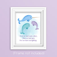 first we had each other narwhal print