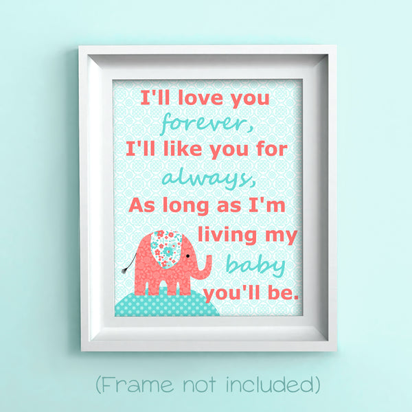 I'll love you forever nursery art print in aqua and coral with an elephant