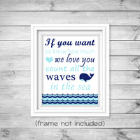if you want to know how much we love you count the waves in the sea nursery print