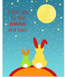 I love you to the moon and back bunny nursery art print.