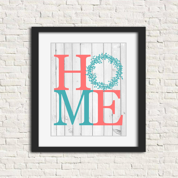 Farmhouse style print with the letters HOME with a wreath as the 'O' and a wooden background in teal and coral.
