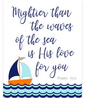 Sailboat nursery art print with the scripture Mightier Than The Waves Of The Sea is his love for you.
