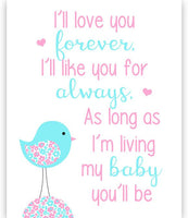 I'll Love You Forever nursery poem print with a bird in aqua and pink.