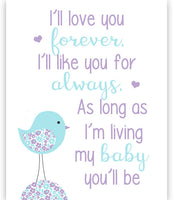 I'll Love You Forever poem nursery art print with a bird in aqua and purple.