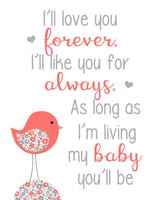 I'll Love you Forever, Coral and Grey Nursery Art Print, Baby Girl Decor, Bird Canvas Decor, Nursery Wall Art, Baby Girl Wall Decor, Canvas