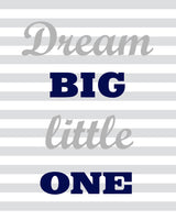 Dream Big Little One Nursery Art Stripes Gray and Navy Gender Neutral Decor Girl's or Boy's Room Decor Canvas or Paper Playroom Wall Art