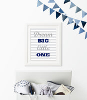 Dream big little one nursery art print with gray striped background and gray and navy words