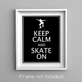 keep calm and skate on skater boy wall art print
