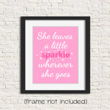 She leaves a sparkle wherever she goes nursery art print in pink and white.