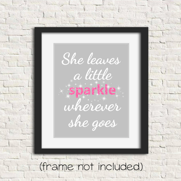 She leaves a sparkle wherever she goes nursery art print in gray, pink and white
