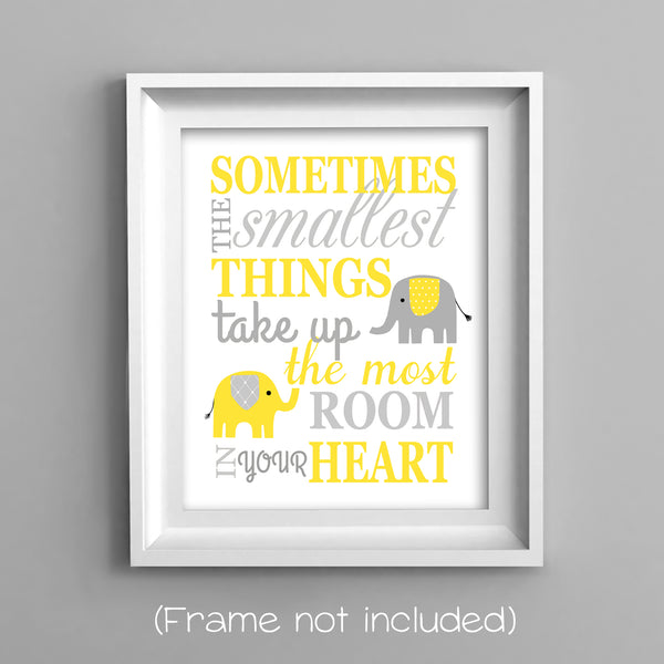 sometimes the smallest things take up the most room in your heart nursery print