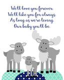 Moose nursery art with We'll Love You Forever poem and moose family