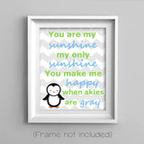 you are my sunshine penguin print