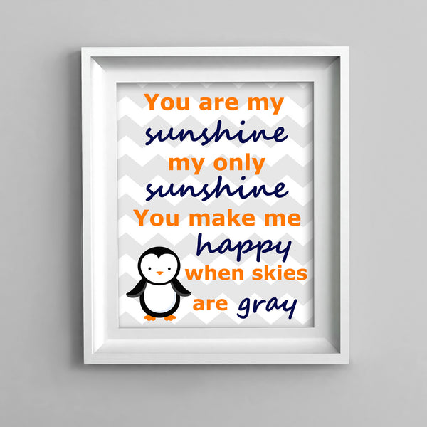 you are my sunshine nursery print with a penguin