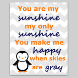 you are my sunshine print with penguin