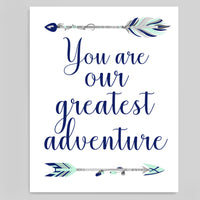 "Tribal nursery art print stating ""You are our greatest adventure"" with arrows in grey, mint and navy"