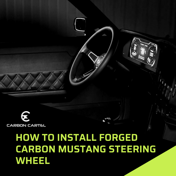 How to Install Forged Carbon Mustang Steering Wheel