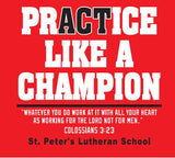 Practice Like a Champion - performance tee