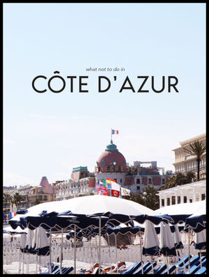 What not to do in Côte d'Azur