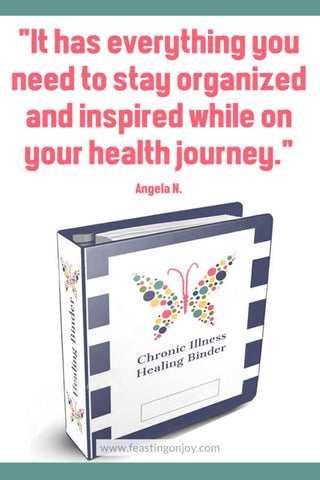 The Chronic Illness Healing Binder has Everything You Need to Stay Organized and Inspired on Your Healing Journey